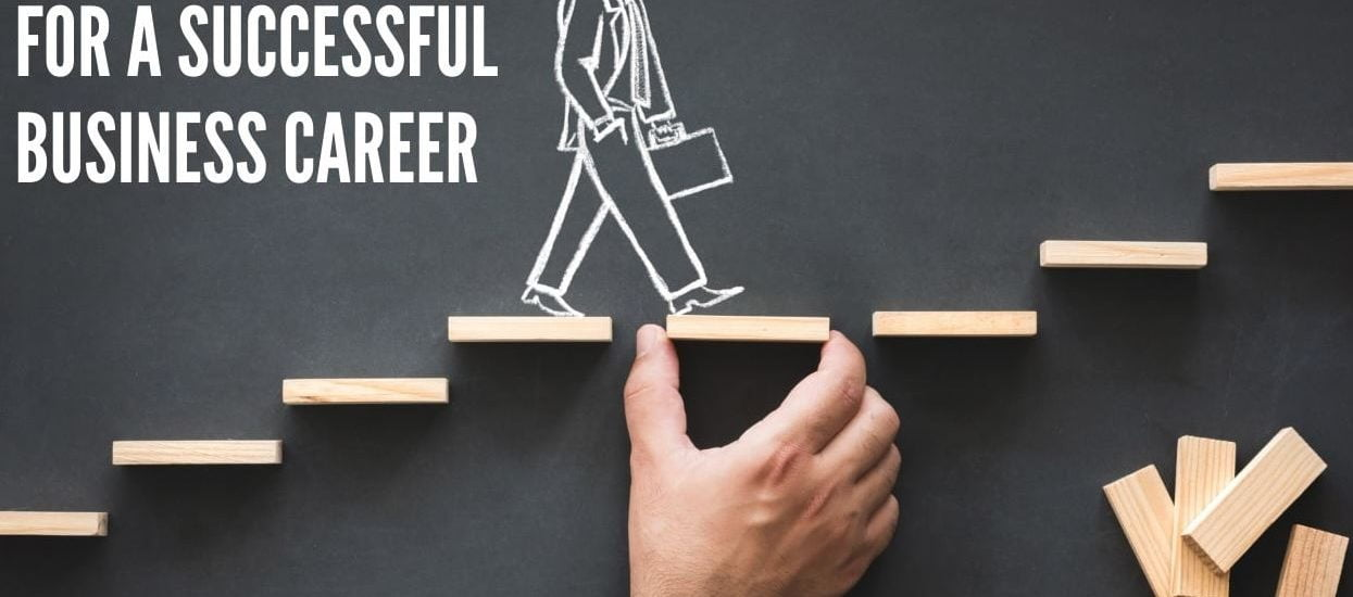 helps you to start a career in the business sector?